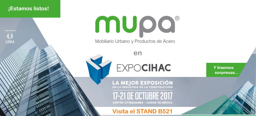 MUPA ® estará en Expo CIHAC 2017 - Mobiliario Urbano, México